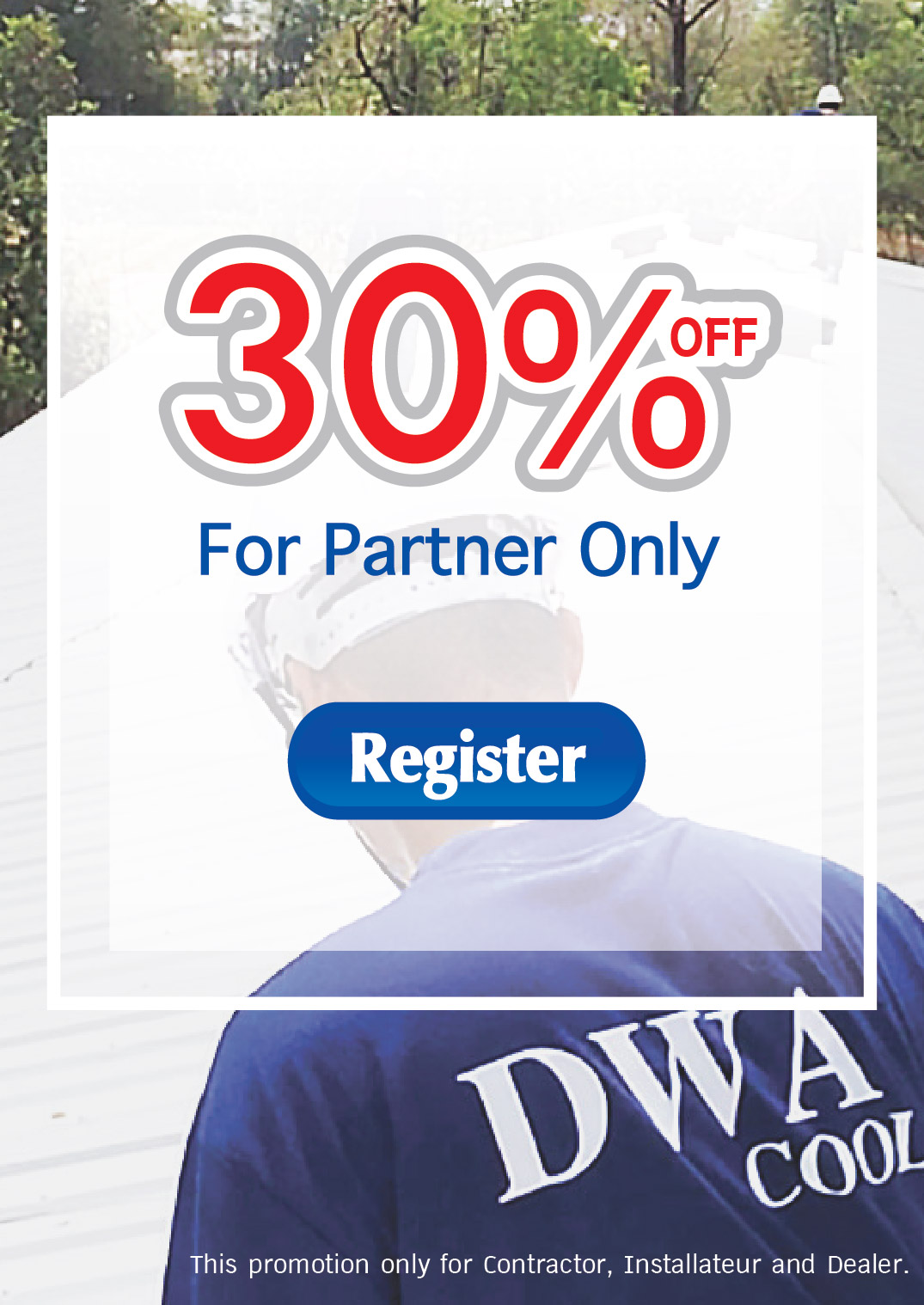 30% off For Partner Only